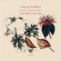 CONCERTI GROSSI OP. 2/ AUSER MUSICI, CARLO IPATA [GLOSSA CABINET] [제미니아니: 합주 협주곡집 - 아우저 무지치]