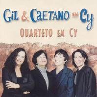 GIL & CAETANO EM CY QUARTETO EM CY