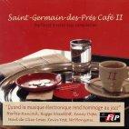 SAINT-GERMAIN-DES-PRES CAFE VOL.2: THE FINEST ELECTRO-JAZZ COMPILATION