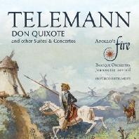 DON QUIXOTE AND OTHER SUITES & CONCERTOS/ APOLLO'S FIRE, JEANNETTE SORRELL [텔레만: <돈키호테> 모음곡, 엉뚱한 심포니 외]