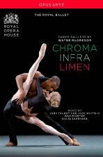 CHROMA, INFRA, LIMEN/ WAYNE MCGREGOR [웨인 맥그리거의 세 가지 발레: 크로마, 인프라, 리멘]