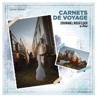 CARNETS DE VOYAGE/ EMMANUEL ROSSFELDER [여행 티켓: 여행에서 태어난 음악 이야기 - 엠마뉴엘 로스펠더]