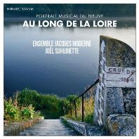 AU LONG DE LA LOIRE/ JOEL SUHUBIETTE [르와르 강에 얽힌 르네상스 작품집: 죠엘 슈비에트]