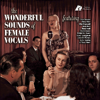 THE WONDERFUL SOUNDS OF FEMALE VOCALS [SACD HYBRID]