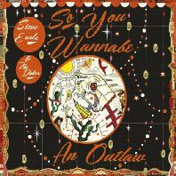 SO YOU WANNABE AN OUTLAW [CD+DVD] [DELUXE EDITION]