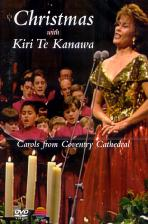 CHRISTMAS WITH <!HS>KIRI<!HE> TE <!HS>KANAWA<!HE>/ CAROLS FROM COVENTRY CATHEDRAL