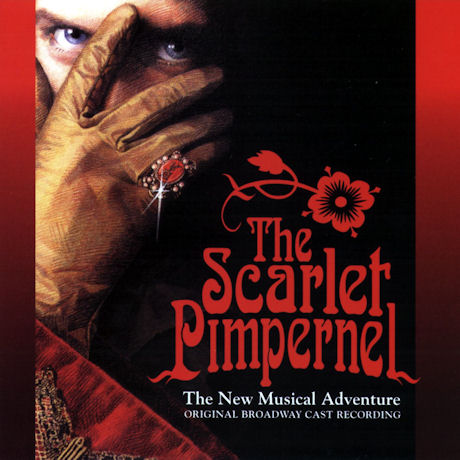 THE SCARLET PIMPERNEL: 1997 ORIGINAL BROADWAY CAST [뮤지컬 스칼렛 핌퍼넬]