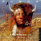 APURIMAC 3 (NATURE/ SPIRIT/ PRIDE) (절판 희귀 미국반)