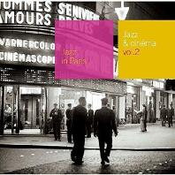 JAZZ IN PARIS: JAZZ & CINEMA VOL.2