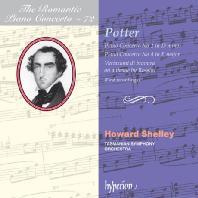 PIANO CONCERTOS/ HOWARD SHELLEY [THE ROMANTIC PIANO CONCERTO 72] [치프리아니 포터: 피아노 협주곡 3, 4QJS - 하워드 셸리]