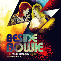 BESIDE BOWIE: THE MICK RONSON STORY - THE SOUNDTRACK
