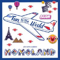 MOMOLAND(모모랜드) - FUN TO THE WORLD [미니 4집]