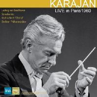 LIVE IN PARIS 1960: BEETHOVEN SYMPHONIES NOS.8 & 9 'CHORAL' [베토벤: 교향곡 8 & 9번 <합창> - 카라얀] [한정반]