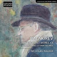 COMPLETE PIANO WORKS 4/ NICHOLAS WALKER [발라키레프: 피아노 작품 4집 - 니콜라스 워커]