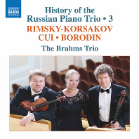 HISTORY OF THE RUSSIAN PIANO TRIO 3/ BRAHMS TRIO [림스키 코르사코프, 큐이, 보로딘: 러시아 피아노 삼중주의 역사 3집 - 브람스 트리오]