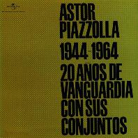 1944-1964 [UHQ-CD] [피아졸라: 데뷔 20주년 기념] [한정반]