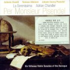 PER MONSIEUR PISENDEL/ SIX VIRTUOSO VIOLIN SONATAS OF THE BAROQUE