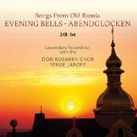 SONGS FROM OLD RUSSIA: EVENING BELLS/ SERGE JAROFF