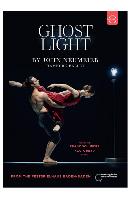 GHOST LIGHT BY JOHN NEUMEIER/ HAMBURG BALLET [존 노이마이어: 발레 <고스트 라이트>]