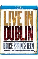 브루스 스프링스틴: 라이브 인 더블린 [BRUCE SPRINGSTEEN WITH THE SESSIONS BAND: LIVE IN DUBLIN] [블루레이 전용플레이어 사용]