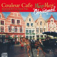 COULEUR CAFE: MERRY MERRY CHRISTMAS: MIXED BY DJ KGO