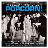 IN BELGIUM THEY CALL IT POPCORN! [REMASTERED]