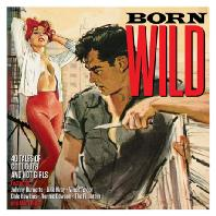 BORN WILD [REMASTERED]