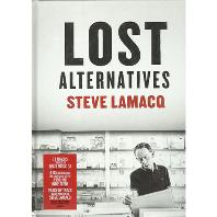 LOST ALTERNATIVES: STEVE LAMACQ [DELUXE]