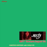 MISTY [24K GOLD]