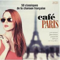 CAFE PARIS: 50 CLASSIQUES DE LA CHANSON FRANCAISE