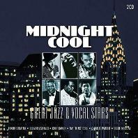 MIDNIGHT COOL: GREAT JAZZ & VOCAL STARS