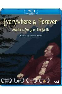 EVERYWHERE & FOREVER: MAHLER'S SONG OF THE EARTH [어디에나 그리고 영원히: 말러 - 대지의 노래]
