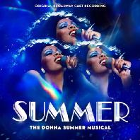 SUMMER: THE DONNA SUMMER MUSICAL - ORIGINAL BROADWAY CAST [썸머: 도나 썸머 뮤지컬]