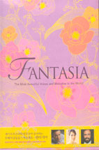 FANTASIA/ THE MOST BEAUTIFUL VOICES AND MELODIES IN THE WORLD 아웃케이스 있음 / 1번CD에 잔기스 있습니다 / 해설집 포함