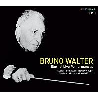브루노 발터 명연집 (Bruno Walter - Eternal Live Performances)
