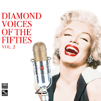 DIAMOND VOICES OF THE FIFTIES VOL.2