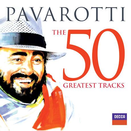 THE 50 GREATEST TRACKS [루치아노 파바로티: 베스트 50 트랙]