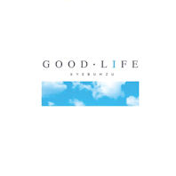 GOOD LIFE [정규1집]
