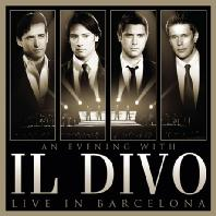 AN EVENING WITH IL DIVO: LIVE IN BARCELONA [CD+DVD] [일 디보: 바르셀로나 공연실황]