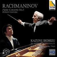 PIANO CONCERTO NO.3 & MOMENTS MUSICAUX/ KAZUNE SHIMIZU, VLADIMIR ASHKENAZY [SACD HYBRID] [라흐마니노프: 피아노 협주곡 3번, 악흥의 한때- 카즈네 & 아쉬케나지]
