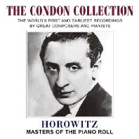 MASTER OF THE PIANO ROLL: THE CONDON COLLECTION [호로비츠: 마스터스 오브 더 피아노 롤]