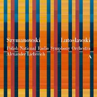 ORCHESTRAL WORKS/ EWA PODLES, GAUTIER CAPUCON, ALEXANDER LIEBREICH [시마노프스키: 교향곡 2번 & 루토스와프스키: 첼로 협주곡, 관현악을 위한 협주곡]