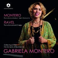 MONTERO & RAVEL: PIANO CONCERTOS/ CARLOS MIGUEL PRIETO [라벨: 피아노 협주곡 G장조 & 몬테로: 라틴 협주곡 - 가브리엘라 몬테로]