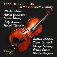 TEN GREAT VIOLINISTS OF THE TWENTIETH CENTURY [20세기 위대한 바이올리니스트 연주집]