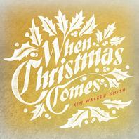 WHEN CHRISTMAS COMES [크리스마스 워십앨범]