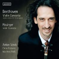 VIOLIN CONCERTO: ORIGINAL VERSION AFTER THE AUTOGRAPH, POSSINGER/ ANTON STECK, MATTHEW HALLS [베토벤: 바이올린 협주곡(작곡가 자필본), 푀싱어]