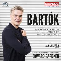 CONCERTO FOR ORCHESTRA, DANCE SUITE/ JAMES EHNES, EDWARD GARDNER [SACD HYBRID] [바르톡: 오케스트라를 위한 콘체르토, 댄스 모음곡, 랩소디 1, 2번 - 에네스 & 가드너]