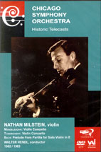 FELIX <!HS>MENDELSSOHN<!HE>/ JOHANN SEBASTIAN BACH/ PETER ILYICH TCHAIKOVSKY/ HISTORIC TELECASTS/ NATHAN MILSTEIN