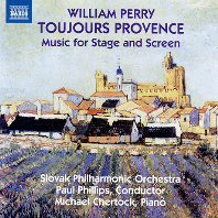 TOUJOURS PROVENCE: MUSIC FOR STAGE AND SCREEN/ PAUL PHILLIPS [윌리엄 페리: 극음악 & 영화 음악 작품집]