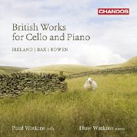 BRITISH WORKS FOR CELLO AND PIANO VOLUME 2/ PAUL WATKINS, HUW WATKINS